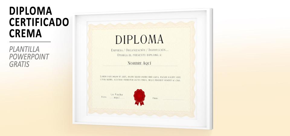 Plantilla PowerPoint Certificado Diploma Crema